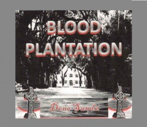 blood plantation