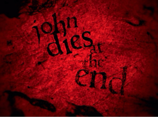John Dies at the End- a review