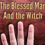 The Blessed Man and the Witch – a review